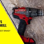 Makita vs Dewalt Drill – Which is the Best Brand?