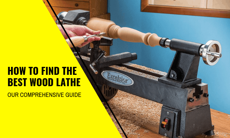 How to Find the Best Wood Lathe: Full Guide