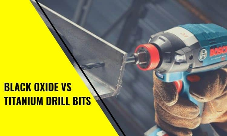 Black Oxide vs Titanium Drill Bits: What's the Difference?