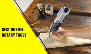 Read more about the article The Best Dremel Rotary Tools Out There!