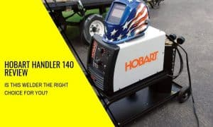 The Hobart Handler 140 Review – Reliable and Reasonably Priced!