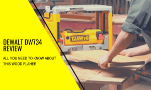 Dewalt DW734 Review: Everything You Need to Know!