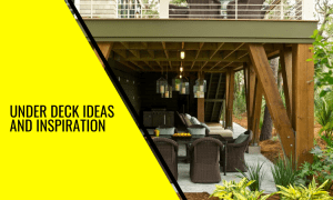 The Best Under Deck Ideas and Inspiration – 25 Options to Consider