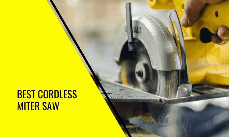 How to Find the Best Cordless Miter Saw