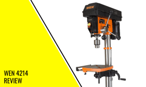 Wen 4214 Review – Is This The Best Drill Press in 2021?