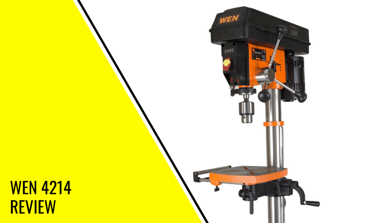 Wen 4214 Review – Is This The Best Drill Press in 2020?