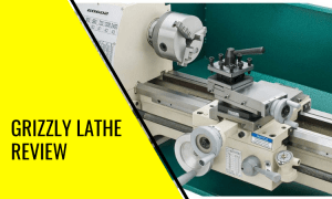 Grizzly Lathe Review: The Benchtop Lathe for Skilled Metalworkers