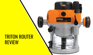 Triton Router Review: Does this Dual Mode Router Table Live Up to the Hype?