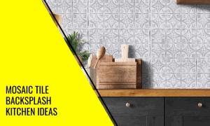 Mosaic Tile Backsplash Kitchen Ideas That You'll Love