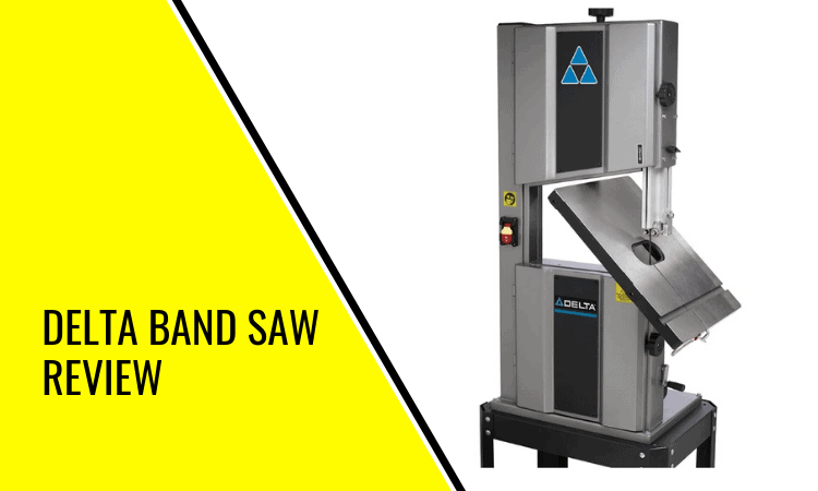 You are currently viewing Delta Band Saw Review: Is This Band Saw Worth Investing In?