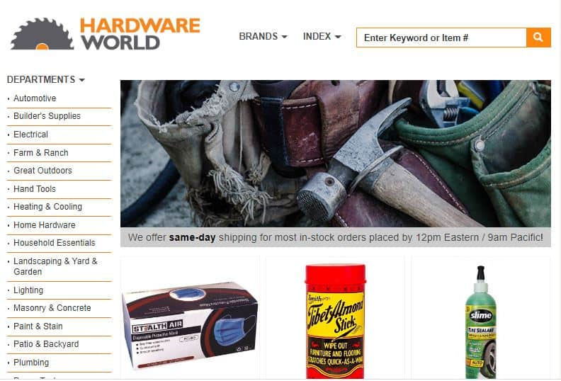 Hardware World, where you will find everything your local hardware store carries and a lot more!